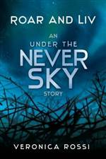 roar and liv (under the never sky #0)